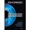 Libri Könyvkiadó Robert Johnson - Vivian McCann - Philip Zimbardo: Pszichológia mindenkinek 2. - Tanulás - Emlékezés - Intelligencia - Tudatosság