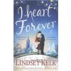 Lindsey Kelk I Heart Forever