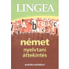 Lingea NYELVKÖNYV: LINGEA NÉMET NYELVTANI ÁTTEKINTÉS /PRAKTIKUS PÉLDÁKKAL