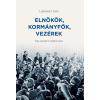 Lipovecz Iván LIPOVECZ IVÁN - ELNÖKÖK, KORMÁNYFÕK, VEZÉREK - EGY ÚJSÁGÍRÓ TALÁLKOZÁSAI
