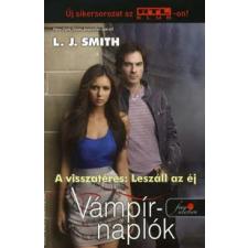 Lisa Jane Smith VÁMPÍRNAPLÓK 5. - A VISSZATÉRÉS: LESZÁLL AZ ÉJ (Puhaborítós) antikvárium - használt könyv
