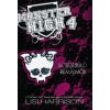 Lisi Harrison BETELJESÜLŐ RÉMÁLMOK - MONSTER HIGH 4.