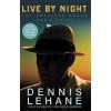 Little, Brown Dennis Lehane: Live by Night