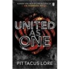 LORE,PITTACUS - UNITED AS ONE