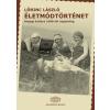 Lőrinc László Életmódtörténet