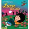 - LUCA ÍGY LÁTJA