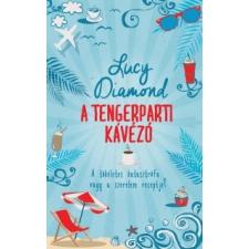 Lucy Diamond A Tengerparti Kávézó regény