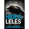 Luke Delaney Hideglelés