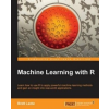 Machine Learning with R – Brett Lantz