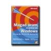 MAGAD URAM, HA GONDOD VAN ... - WINDOWS, WINDOWS ME, WINDOWS 98, WINDOWS 95
