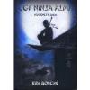 Magánkiadás Erik Bouché: Egy ninja álma - Küldetések