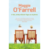 Maggie O'Farrell Kéz, amely először fogta az enyémet