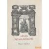 Magyar Helikon Gesta Romanorum