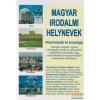 Magyar irodalmi helynevek - Helynévszótár és kronológia