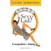 Magyar Könyvklub Sexy Lady - A nászéjszakától a klimaxig