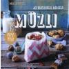 Maja Nett NETT, MAJA - AZ EGÉSZSÉGES REGGELI: MÜZLI