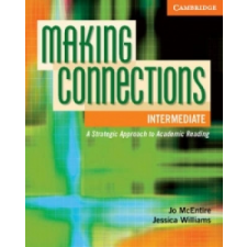 Making Connections Intermediate Student's Book – Jo McEntire, Jessica Williams idegen nyelvű könyv