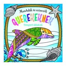 Mandalák és színezők gyerekeknek - Tengeri állatok kreatív és készségfejlesztő