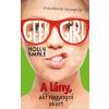 Manó Könyvek Holly Smale: Geek Girl 4. - A lány, aki ragyogni akart