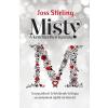 Manó Könyvek Joss Stirling: Misty - A kendőzetlen igazság