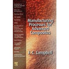 Manufacturing Processes for Advanced Composites – Flake C. Campbell Jr idegen nyelvű könyv