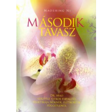 Maoshing, dr. Ni Második tavasz életmód, egészség