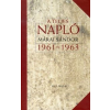 Márai Sándor A TELJES NAPLÓ - 1961-1963