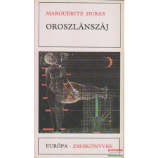 Marguerite Duras - Oroszlánszáj irodalom