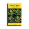 MARIHUÁNA - A TUDOMÁNY ÁLLÁSPONTJA
