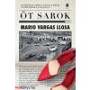 Mario Vargas Llosa : Öt sarok