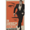 Martin Booth THE AMERICAN (FILM TIE-IN)