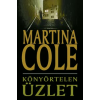 Martina Cole Könyörtelen üzlet