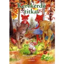 Matheika Gábor KEREKERDŐ TITKAI gyermek- és ifjúsági könyv