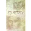 Maurice Blanchot KAFKÁTÓL KAFKÁIG