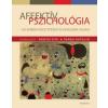 Medicina Könyvkiadó Affektív pszichológia - Az emberi késztetések és érzelmek világa