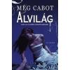 Meg Cabot Alvilág