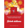 Menő Könyvek Balázsy Panna-Kalapos Éva Veronika-Lakatos Levente-Szabó T. Anna - Szívek dallama (Új példány, megvásárolható, de nem kölcsönözhető!)