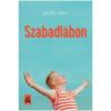 Mészöly Ágnes MÉSZÖLY ÁGNES - SZABADLÁBON
