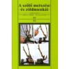 Mezőgazda Kiadó A SZŐLŐ METSZÉSE ÉS ZÖLDMUNKÁI