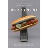 Mezzanine – Nicholson Baker