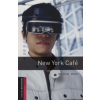 Michael Dean OXFORD BOOKWORMS LIBRARY STARTER - NEW YORK CAFE - CD-PACK 2E
