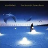 Mike Oldfield MIKE OLDFIELD - The Songs Of Distant Earth CD