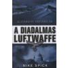 Mike Spick A diadalmas Luftwaffe