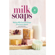 Milk Soaps – Anne-Marie Faiola idegen nyelvű könyv