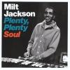 Milt Jackson Plenty, Plenty Soul (CD)