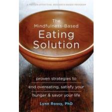 Mindfulness-Based Eating Solution – Lynn Rossy idegen nyelvű könyv