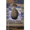 Mircea Eliade A szent és a profán