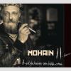 Mohain II A végtelenben sem találkoznak (CD)