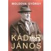 Moldova György KÁDÁR JÁNOS 1-2.