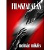 Molnár Miklós MOLNÁR MIKLÓS - FILMSZAKADÁS - ÜKH 2015